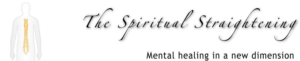 The Spiritual Straightening. Mental healing in a new dimension. Frank Präder - Frankfurt/Offenbach